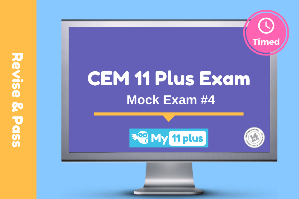 11 Plus Mock Exam # 4 For CEM – 2020 Edition