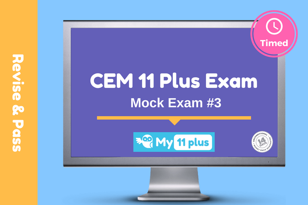11 Plus Mock Exam # 3 For CEM – 2020 Edition