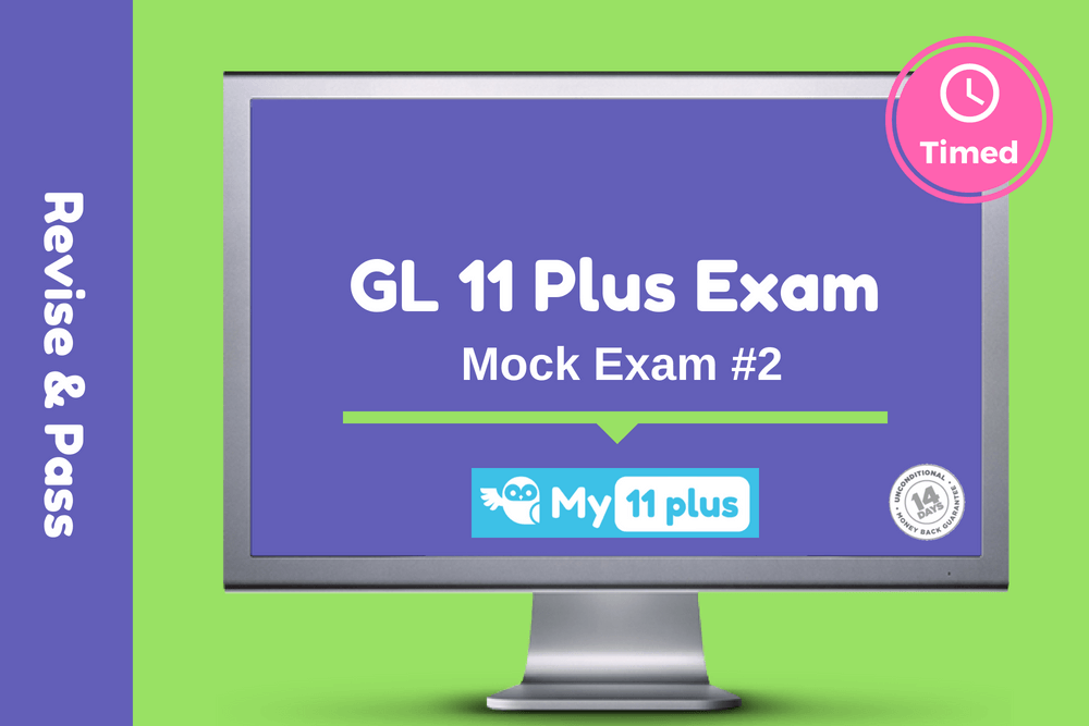 11 Plus For GL Test – Mock Exam # 2  – 2020 Edition