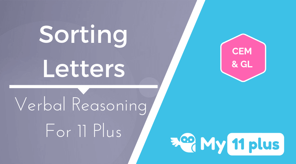 Best Courses For 11 Plus Exam Verbal Reasoning Sorting Letters