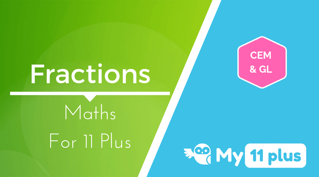 Maths – Fractions For 11 Plus