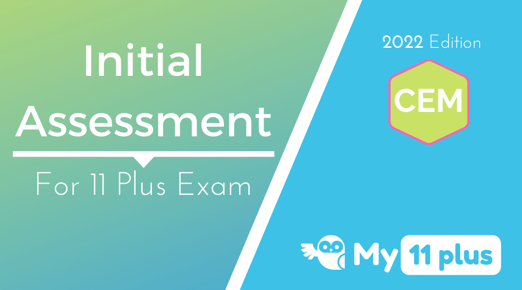 11 Plus For CEM Test – Initial Assessment – 2022 Edition